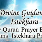Divine Guidance – Istikhara