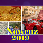 Nowruz 2019: Bring Wealth, Happiness And Success To Your Life