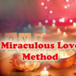 A Miraculous Love Method