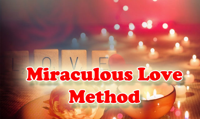 a-miraculous-love-method