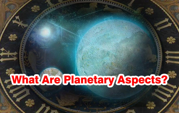 what-are-planetary-aspects