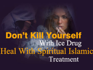 ice-drug-spiritual-islamic-treatment