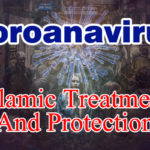 Coronavirus Islamic Treatment And Protection